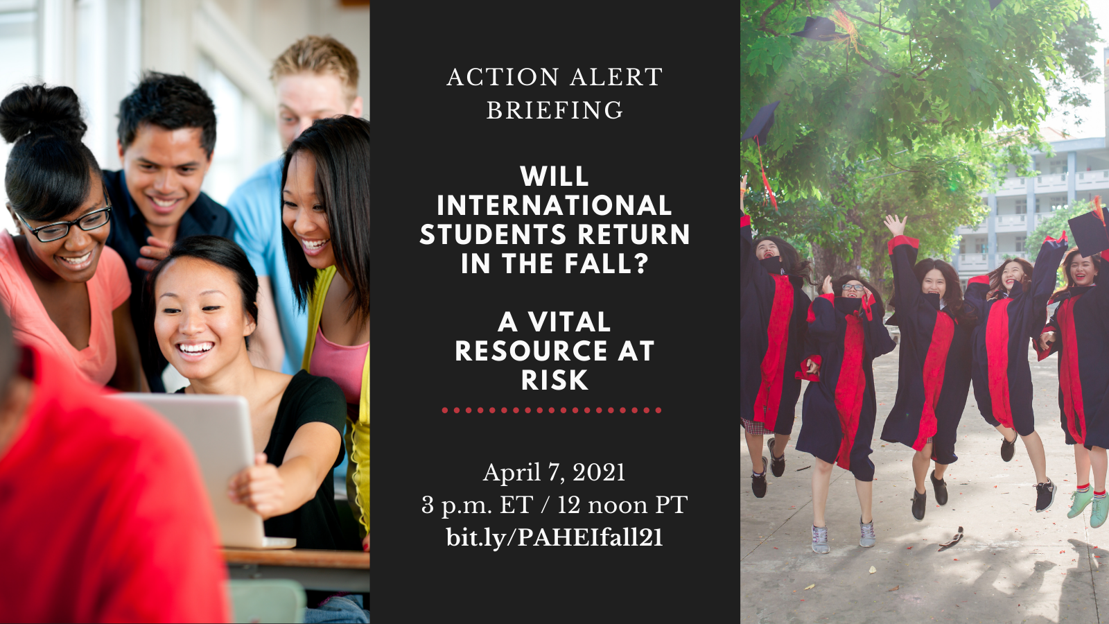 Images of Students. Text on graphic: Will International Students Return in the Fall? A Vital Resource at Risk. April 7, 2021, 3 pm ET